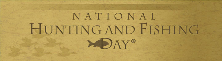 National Hunting and Fishing Day - September 27th 2014