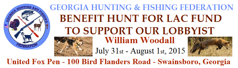 Benefit Hunt for Georgia Hunting & Fishing Federation LAC Fund 2015