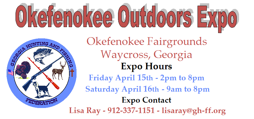 Okefenokee Outdoors Expo - Friday & Saturday April 15th & 16th 2016