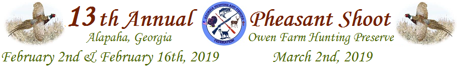13th Annual GHFF Pheasant Shoot-February 2nd & February 16th, 2019 & March 2nd, 2019